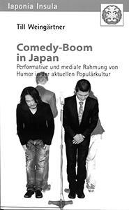 Till Weingärtner Comedy-Boom in Japan